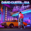 David Guetta & Sia - Let's Love MP3 Download