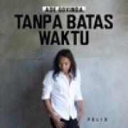 Felix Irwan - Tanpa Batas Waktuwidth=