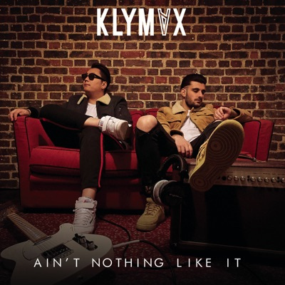 Ain't Nothing Like It - KLYMVX mp3 download