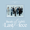 GOT7 - LAST PIECE MP3 Download