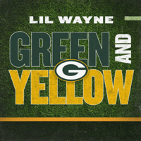 Download lagu Lil Wayne - Green and Yellow (Green Bay Packers Theme Song)