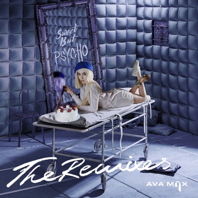Sweet But Psycho (Elijah Hill Remix) - Ava Max mp3 download