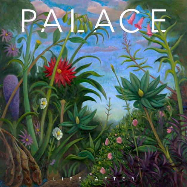 Palace – Life After [iTunes Plus AAC M4A]