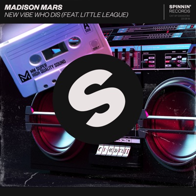 New Vibe Who Dis - Madison Mars Feat. Little League mp3 download