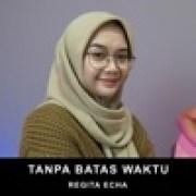 Regita Echa - Tanpa Batas Waktuwidth=