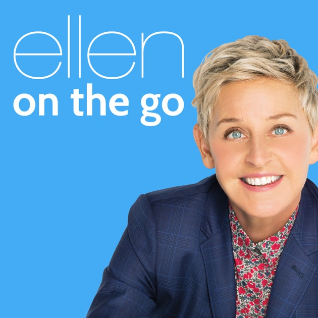 Ellen on the Go by Wondery on Apple Podcasts