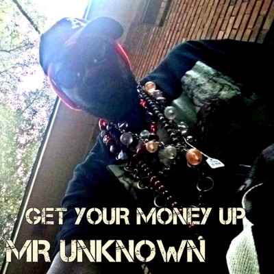 Get Your Money Up - Known mp3 download
