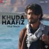 Mithoon & Vishal Dadlani - Khuda Haafiz - Title Track (From
