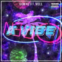 A Vibe (feat. Vell) - Single - Gonxo mp3 download