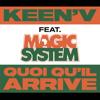 Keen'V - Quoi qu'il arrive (feat. Magic System)