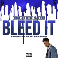 Bleed It - Single - Blueface mp3 download