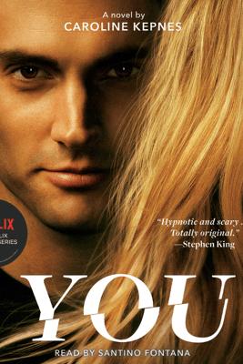You (Unabridged) - Caroline Kepnes