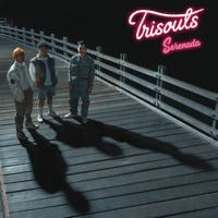 Trisouls - Serenada