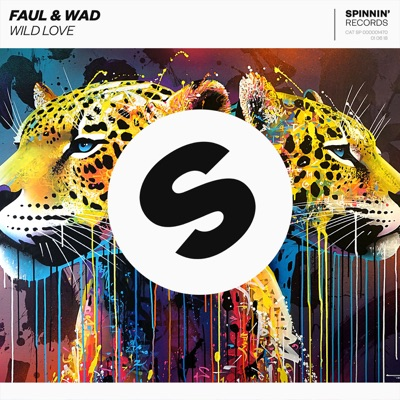 Wild Love - Faul & Wad mp3 download