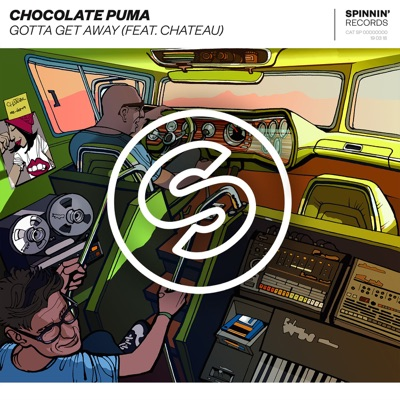 Gotta Get Away - Chocolate Puma Feat. Chateau mp3 download