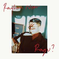 Ragu? - Single - RAYHAN NOOR