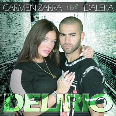 Delirio - Carmen Zarra Feat. Daleka mp3 download