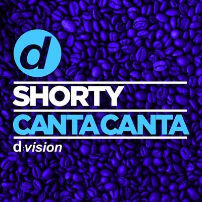 Canta Canta - Shorty mp3 download
