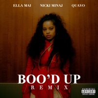 Boo'd Up (Remix) - Single - Ella Mai, Nicki Minaj & Quavo mp3 download