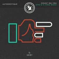 Count on You (ATFC's C - Thru Instrumental Mix) Autoerotique