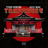 Trapanese (feat. Gucci Mane) - Single - Tycoon Showtime mp3 download