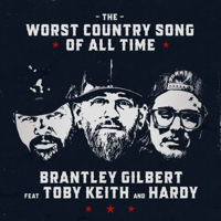 Download lagu Brantley Gilbert - The Worst Country Song Of All Time (feat. Toby Keith & Hardy)