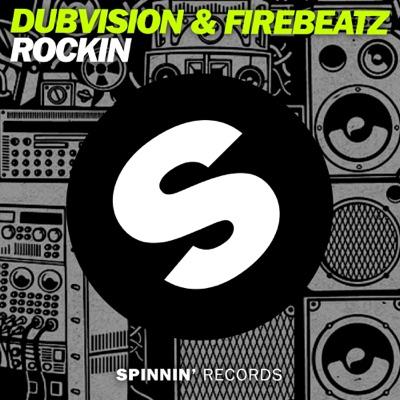 Rockin - DubVision & Firebeatz mp3 download