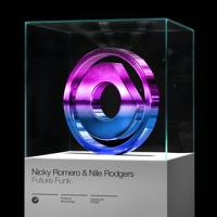Future Funk Nicky Romero & Nile Rodgers MP3