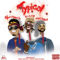Typical (feat. Moneybagg Yo & Money Man) - Single - K CAMP mp3 download