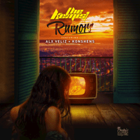 Rumors (feat. Alx Veliz & Konshens) [English Version] The Kemist