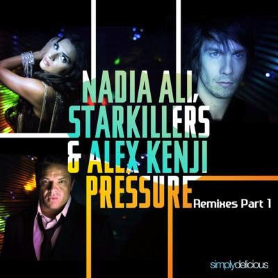 Pressure (Original Mix) - Nadia Ali & Starkillers & Alex Kenji mp3 download
