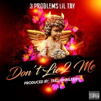 Don't Lie 2 Me - Single - 3 Problems mp3 download