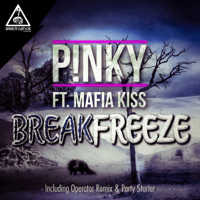 Break Freeze (feat. Mafia Kiss) [feat. Mafia Kiss] P!NKY