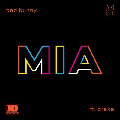 MIA (feat. Drake)-MIA (feat. Drake) - Single - Bad Bunny mp3 download