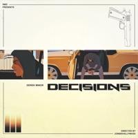 Decisions (feat. Dre Murray, Chino Dollaz & Anesha Birchett) - Single - Derek Minor