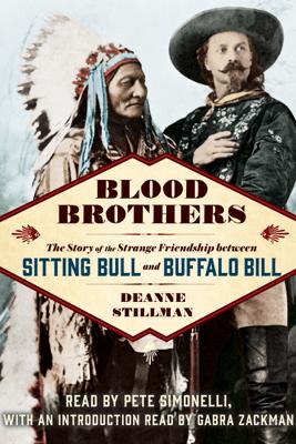 Blood Brothers (Unabridged) - Deanne Stillman