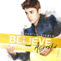 Believe Acoustic - Justin Bieber mp3 download