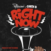 Right Now (feat. Cardi B) - Single - PHRESHER mp3 download
