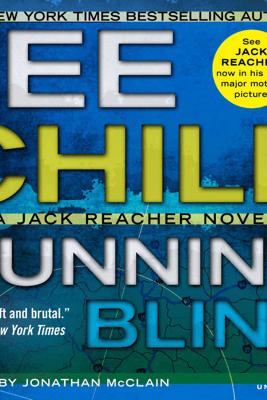 Running Blind (Unabridged) - Lee Child
