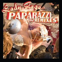 Paparazzi (The Remixes) - EP - Lady Gaga mp3 download