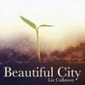 Free Download Liz Callaway Beautiful City (From