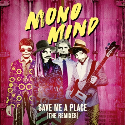 Save Me A Place (Hugel Remix) - Mono Mind mp3 download