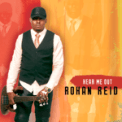 Free Download Rohan Reid Hear Me Out (Radio Edit) Mp3