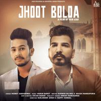 Jhoot Bolda Money Sabharwal