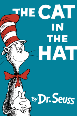 The Cat in the Hat (Unabridged) - Dr. Seuss