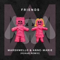 FRIENDS (R3hab Remix) - Single - Marshmello & Anne-Marie mp3 download