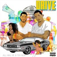 Drive - All Hail Y.T., Tek Neek & DJ Scream mp3 download