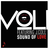 Sound of Love (feat. J. Cole) - Single - Voli mp3 download
