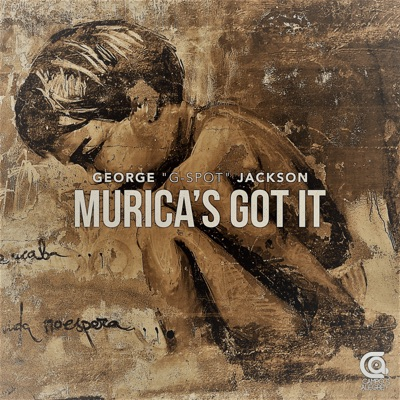 Murica's Got It - George