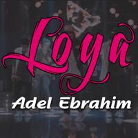 Loya Adel Ebrahim